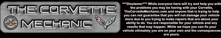 The Corvette Mechanic - The Performance site - Powered by vBulletin
